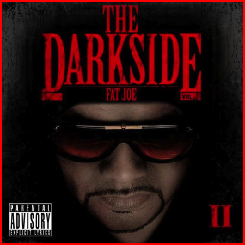 The Darkside 2 - Fat Joe | MixtapeMonkey.com