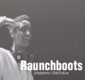 Raunchboots - Syd The Kid