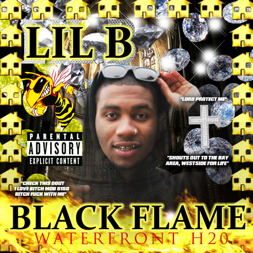 "Black Flame - Lil B ""The Based God"" 