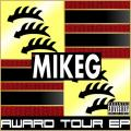 The Award Tour EP - Mike G