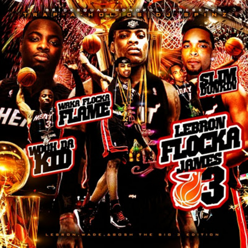 Lebron Flocka James 3 - Waka Flocka | MixtapeMonkey.com