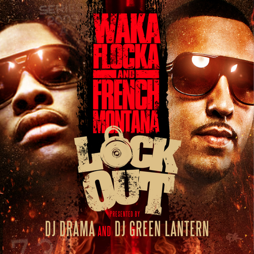 Lock Out - Waka Flocka & French Montana | MixtapeMonkey.com