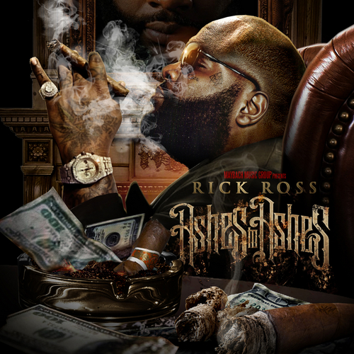 Ashes To Ashes - Rick Ross | MixtapeMonkey.com