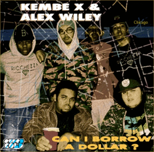 Can I Borrow A Dollar? - Kembe X & Alex Wiley | MixtapeMonkey.com