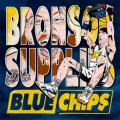 Blue Chips - Action Bronson