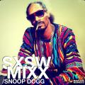 SXSW MIXX - Snoop Dogg