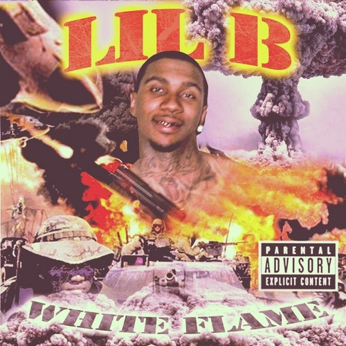"White Flame - Lil B ""The Based God"" 