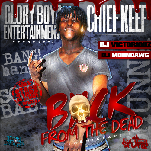 Back From The Dead - Chief Keef | MixtapeMonkey.com