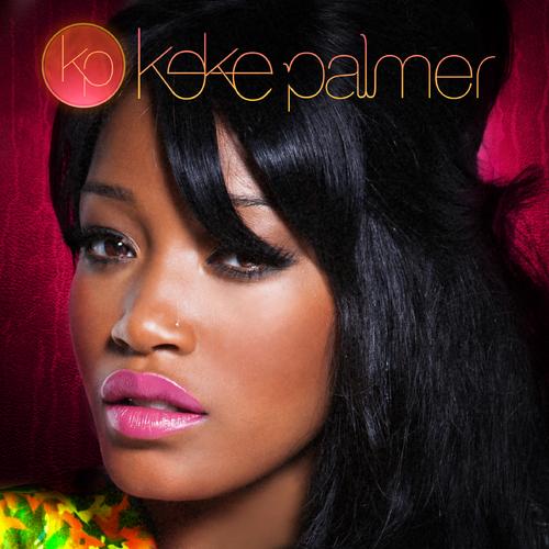 Keke Palmer - Keke Palmer | MixtapeMonkey.com