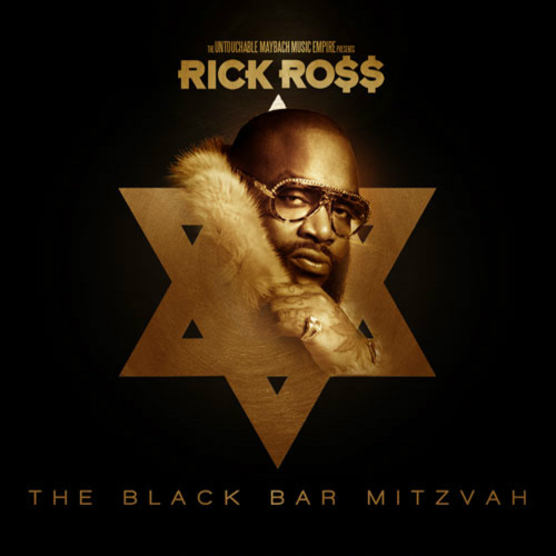 The Black Bar Mitzvah - Rick Ross | MixtapeMonkey.com