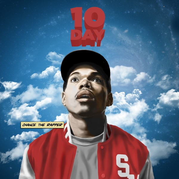 #10Day - Chance The Rapper | MixtapeMonkey.com