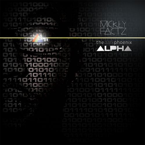 The Dark Phoenix Alpha - Re Release - Mickey Factz | MixtapeMonkey.com