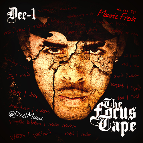 The Focus Tape - Dee-1 | MixtapeMonkey.com
