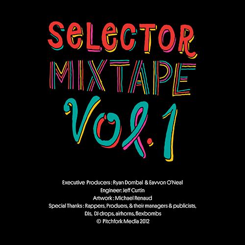 Selector Mixtape Vol. 1 - PitchFork | MixtapeMonkey.com