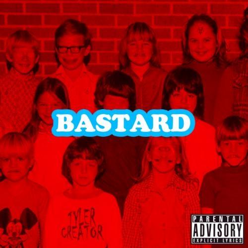 Bastard - Tyler, The Creator | MixtapeMonkey.com