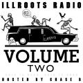 Radio Volume Two - ILLROOTS