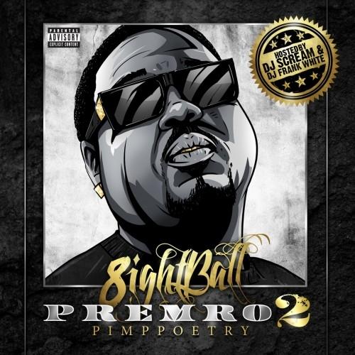 Premro 2 - 8Ball | MixtapeMonkey.com