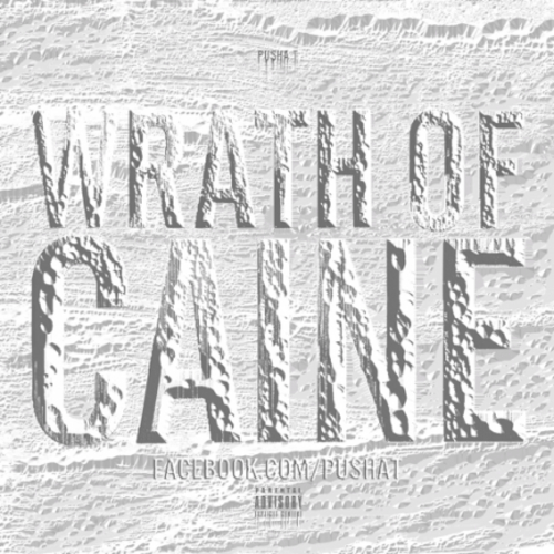 Wrath Of Caine - Pusha T | MixtapeMonkey.com