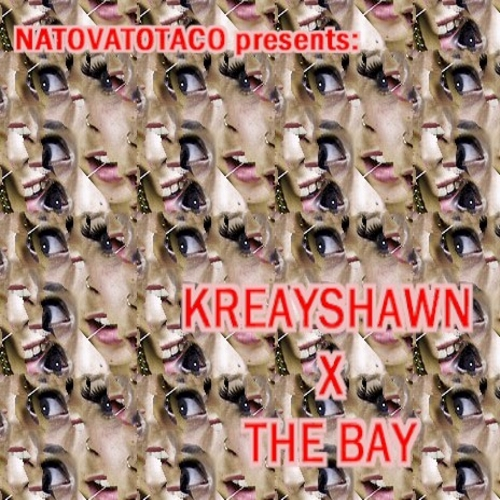 Kreayshawn X The Bay - Kreayshawn X NatoVatoTaco | MixtapeMonkey.com