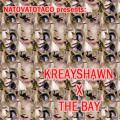 Kreayshawn X The Bay - Kreayshawn X NatoVatoTaco