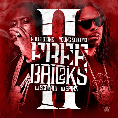 Free Bricks 2 - Gucci Mane & Young Scooter | MixtapeMonkey.com