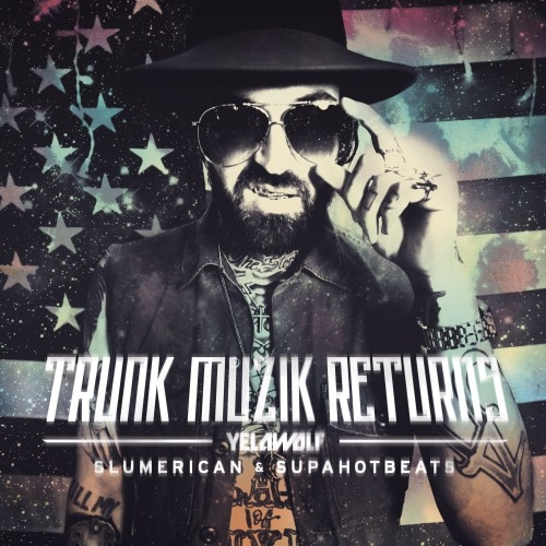 Trunk Muzik Returns - Yelawolf | MixtapeMonkey.com