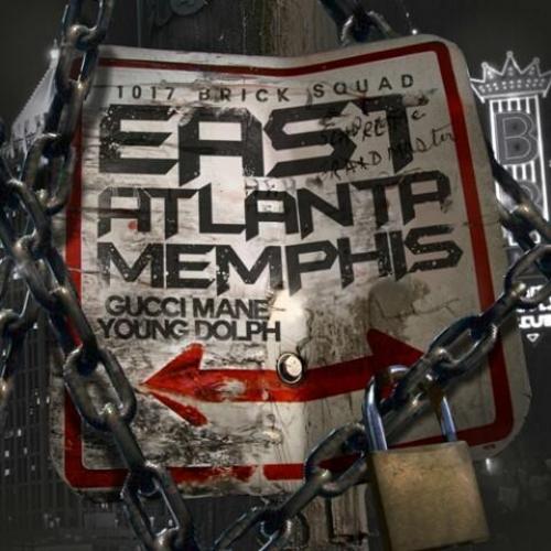 EastAtlantaMemphis - Gucci Mane & Young Dolph  | MixtapeMonkey.com