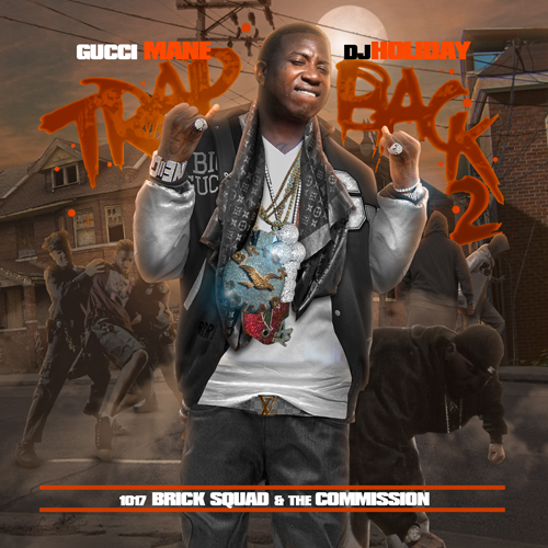 Trap Back 2 - Gucci Mane | MixtapeMonkey.com