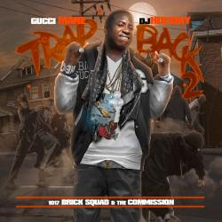 Trap Back 2 - Gucci Mane
