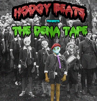 The Dena Tape - Hodgy Beats | MixtapeMonkey.com
