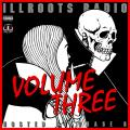 Radio Volume Three - ILLROOTS