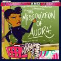 The Miseducation Of Audra - Audra The Rapper