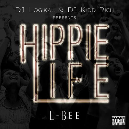 Hippie Life - L-Bee | MixtapeMonkey.com