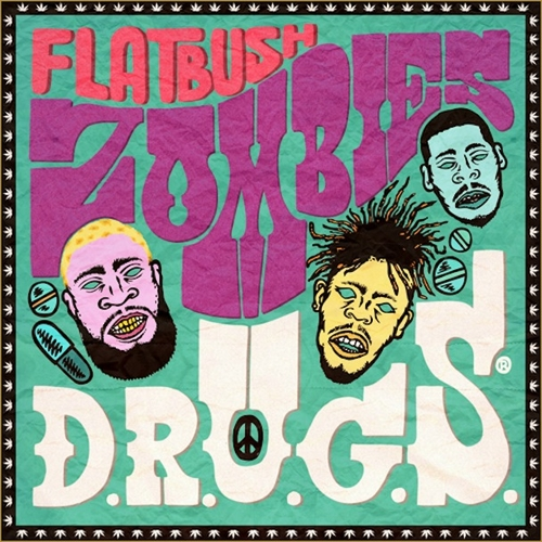 D.R.U.G.S. - Flatbush Zombies | MixtapeMonkey.com