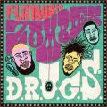 D.R.U.G.S. - Flatbush Zombies