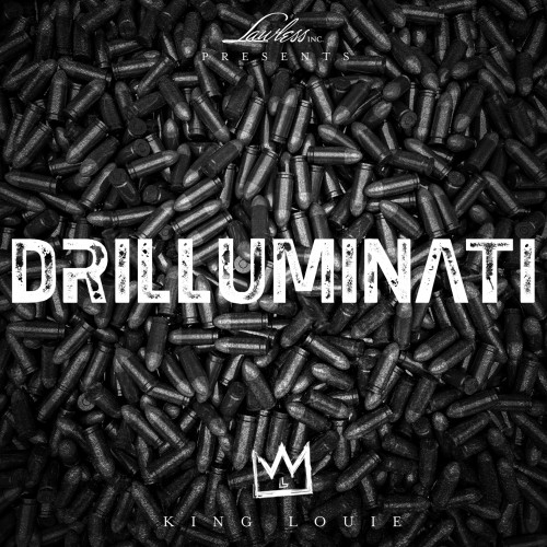 Drilluminati - King Louie | MixtapeMonkey.com
