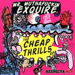 Cheap Thrills - Mr. Muthafuckin eXquire | MixtapeMonkey.com