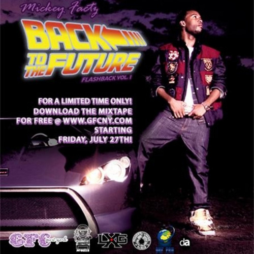 Flashback Vol #1: Back To The Future - Mickey Factz | MixtapeMonkey.com