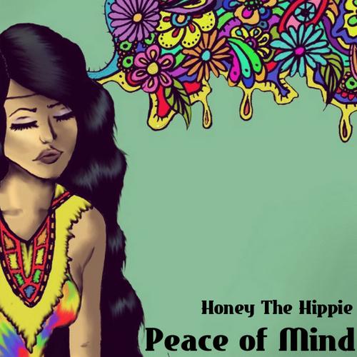 Peace Of Mind - Honey The Hippie | MixtapeMonkey.com