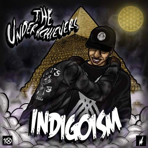 Indigoism - The Underachievers | MixtapeMonkey.com