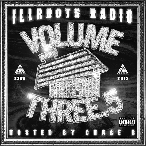Radio Volume Three.5 - ILLROOTS | MixtapeMonkey.com