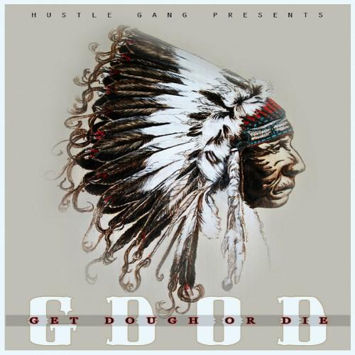 G.D.O.D. - Hustle Gang | MixtapeMonkey.com