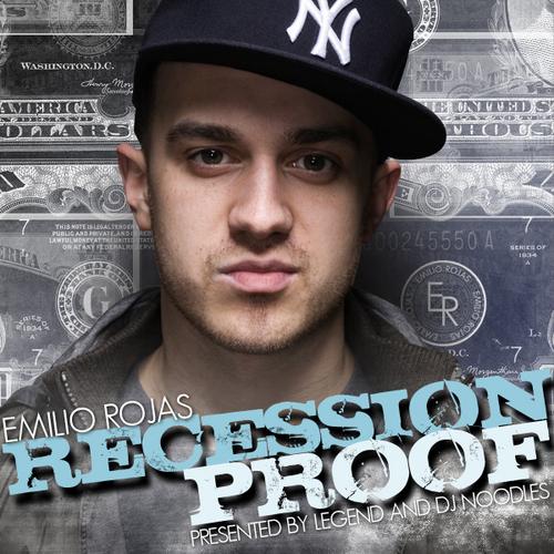 Recession Proof - Emilio Rojas | MixtapeMonkey.com
