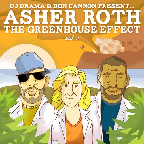 The Greenhouse Effect Vol. 2 - Asher Roth | MixtapeMonkey.com