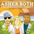 The Greenhouse Effect Vol. 2 - Asher Roth