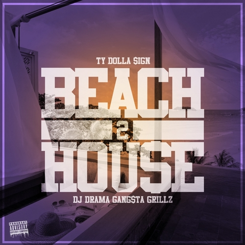 Beach House 2 - Ty Dolla $ign | MixtapeMonkey.com