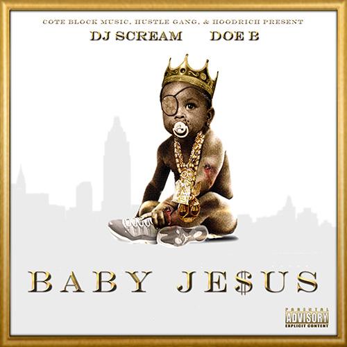 Baby Jesus - Doe B | MixtapeMonkey.com