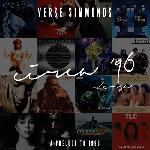 Circa 96: A Prelude To 1996 - Verse Simmonds   MixtapeMonkey.com