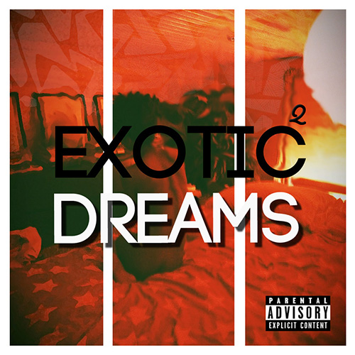 Exotic Dreams 2 - Wolf Paradise + | MixtapeMonkey.com