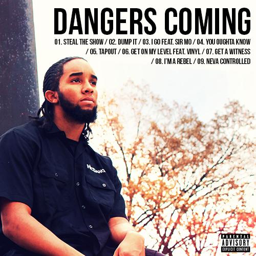 Dangers Coming - NicDanger | MixtapeMonkey.com